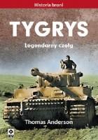 Tygrys. Legendarny czołg