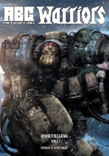 Okładka książki ABC Warriors - Wojna Volgańska Tom 1