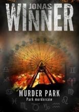 Murder Park. Park morderców - Jacek Skowroński