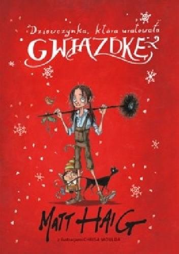 Okładka książki Dziewczynka, która uratowała Gwiazdkę