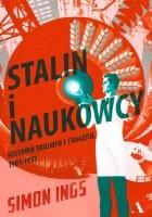 Stalin i naukowcy. Historia tryumfu i tragedii, 1905 – 1953