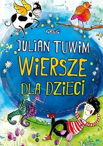 Wiersze Dla Dzieci Julian Tuwim 4808684 Lubimyczytaćpl