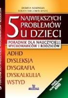 5 największych problemów u dzieci