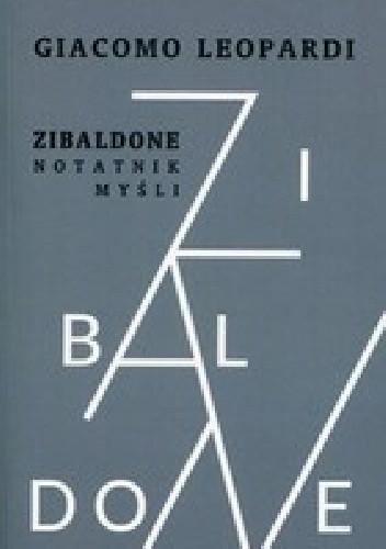Okładka książki Zibaldone. Notatnik myśli