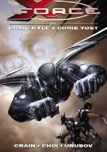 Okładka książki X-Force: The Complete Collection, Volume 1