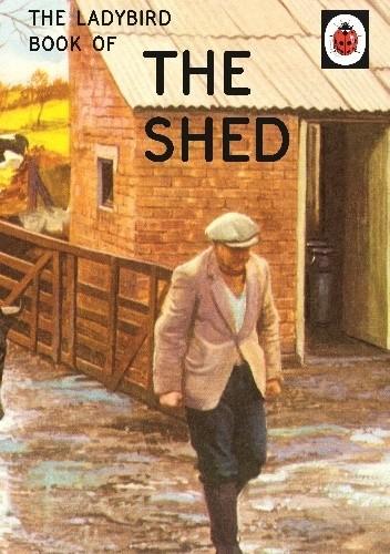 Okładka książki The Ladybird Book of the Shed