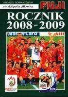 Encyklopedia Piłkarska Fuji tom 36 - Rocznik 2008-2009