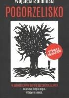 Pogorzelisko. Wydanie II rozszerzone 2017