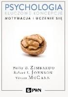 Psychologia. Kluczowe koncepcje. Tom 2 - Motywacja i uczenie się