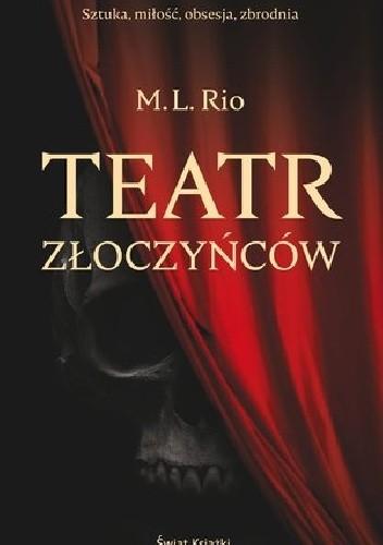 Okładka książki Teatr złoczyńców