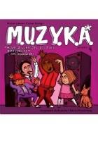 M.U.Z.Y.K.A. Możesz usłyszeć zygzaki, krajobrazy i archidźwięki