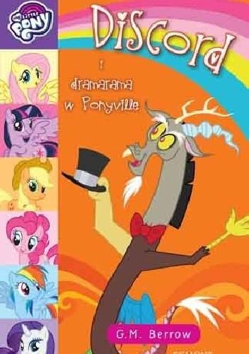 Okładka książki My Little Pony. Discord i dramarama w Ponyville