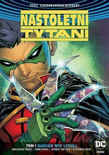 Okładka książki Nastoletni Tytani: Damian wie lepiej