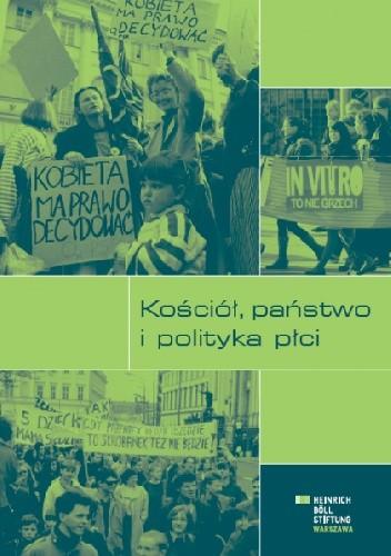 Okładka książki Kościół, państwo i polityka płci