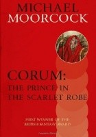 Corum: The Prince in the Scarlet Robe