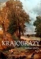 Krajobrazy Antologia tekstów