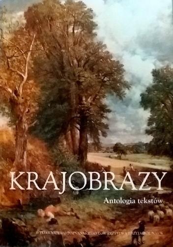 Okładka książki Krajobrazy Antologia tekstów