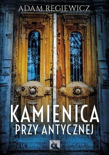 Okładka książki Kamienica przy Antycznej