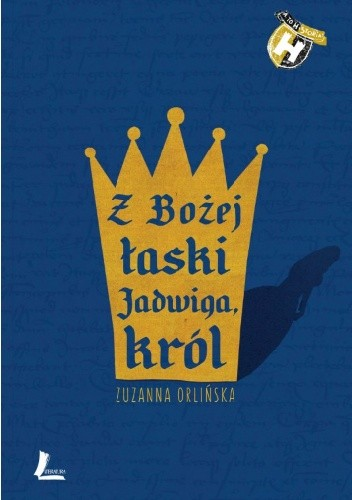 Okładka książki Z Bożej łaski Jadwiga, król