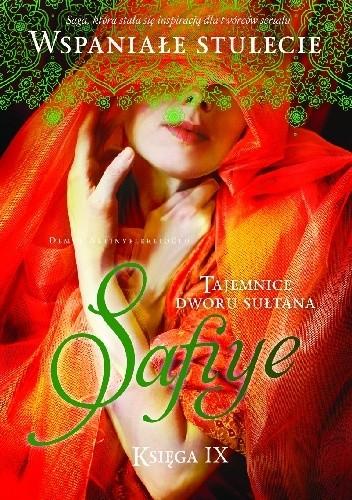 Okładka książki Safiye. Tajemnice dworu sułtana