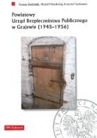 Powiatowy Urząd Bezpieczeństwa Publicznego w Grajewie (1945-1956)
