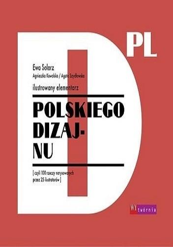Okładka książki Ilustrowany elementarz polskiego dizajnu