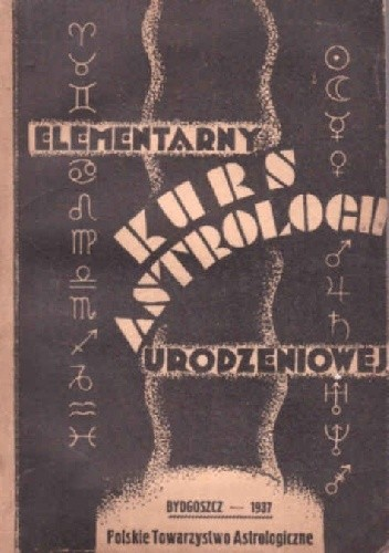 Okładka książki Elementarny Kurs astrologii urodzeniowej w 15 lekcjach