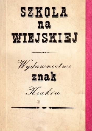 Okładka książki Szkoła na Wiejskiej
