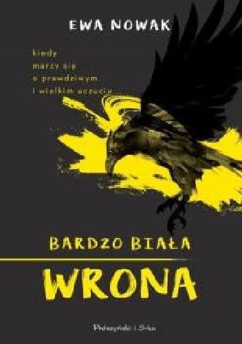 Okładka książki Bardzo biała wrona