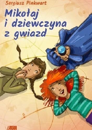 Okładka książki Mikołaj i dziewczyna z gwiazd
