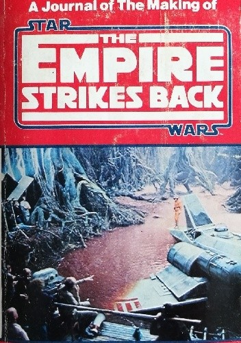 Okładka książki Once Upon a Galaxy: A Journal of the Making of Star Wars: The Empire Strikes Back