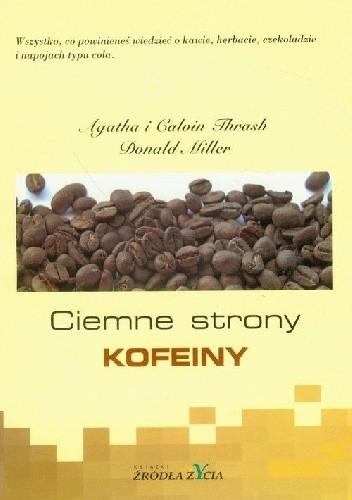 Okładka książki Ciemne strony kofeiny