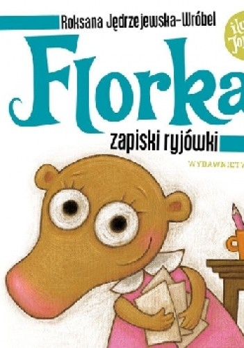 Okładka książki Florka. Zapiski ryjówki