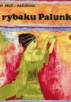 O rybaku Palunku i o morskim królu