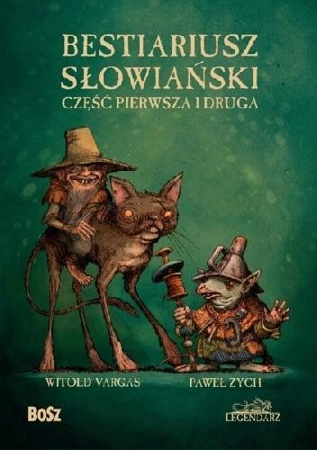 Okładka książki Bestiariusz słowiański. Część pierwsza i druga