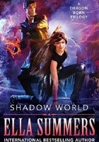 Shadow World: The Complete Trilogy