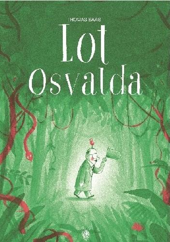 Okładka książki Lot Osvalda