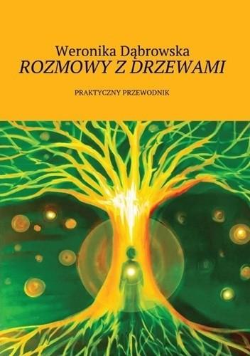 Okładka książki Rozmowy z drzewami. Praktyczny przewodnik