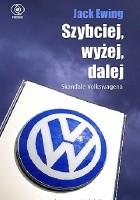 Szybciej, wyżej, dalej. Skandale Volkswagena.