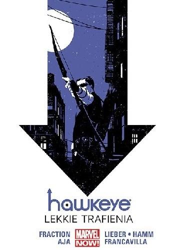 Okładka książki Hawkeye Tom 2 Lekkie trafienia