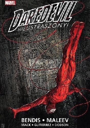 Okładka książki Daredevil - Nieustraszony, tom 1