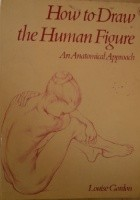 How to Draw the Human Figure. An Anatomical Approach