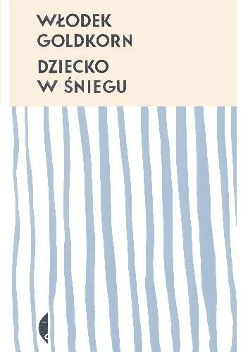 Okładka książki Dziecko w śniegu
