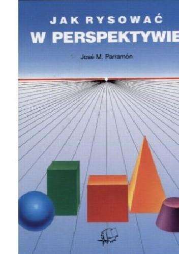 Okładka książki Jak rysować w perspektywie