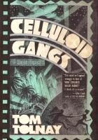 Celluloid Gangs