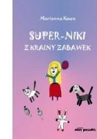 Super-Niki z krainy zabawek