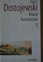 Bracia Karamazow Tom 1