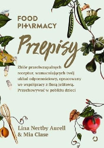 Okładka książki Food Pharmacy. Przepisy