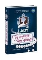 Projekt Lady. I Ty możesz być damą!