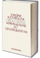 Wprowadzenie do chrześcijaństwa. Opera Omnia